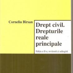 (C6222) CORNELIU BIRSAN - DREPT CIVIL. DREPTURILE REALE PRINCIPALE - Carte Drept civil
