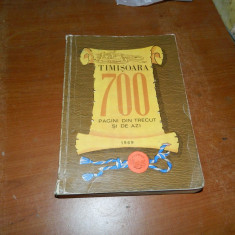 TIMISOARA 700 PAGINI DIN TRECUT SI DE AZI