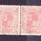 Timbre RO. 1900 -1911 = CAROL I SPIC DE GRAU, PERECHE  CU ST. DE ....