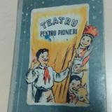 Teatru pentru pionieri - culegere pentru cercurile artistice/cu ilustratii - Carte educativa