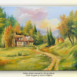 La căsuța de la munte (1) - pictura ulei pe panza 70x50cm - Pictor roman, An: 2016, Peisaje, Altul