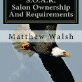 S.O.A.R. (Salon Ownership and Requirements)