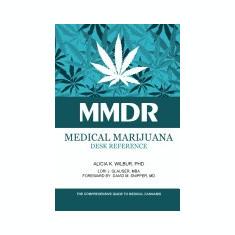Medical Marijuana Desk Reference - Carte Literatura Engleza