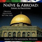 Nave & Abroad: Israel & Palestine: Obvious Questions No One Asks