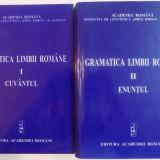GRAMATICA LIMBII ROMANE VOL. I - CUVANTUL, VOL. II - ENUNTUL, 2005