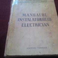 MANUALUL INSTALATORULUI ELECTRICIAN 1952 - Carti Electronica