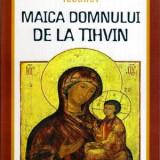Minunile icoanei Maica Domnului de la Tehvin
