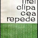 Clipa cea repede - roman - Autor(i): Sorin Titel