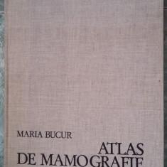 ATLAS DE MAMOGRAFIE -MARIA BUCUR, STARE FOARTE BUNA .