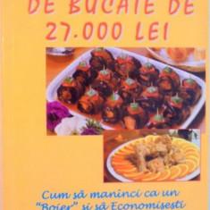 ENCICLOPEDIE DE BUCATE DE 27.000 LEI, CUM SA MANANCI CA UN