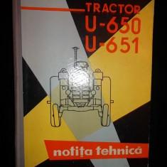Carte tehnica - NOTITA TEHNICA TRACTOR U 650, U 651