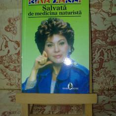 Rika Zarai - Salvata de medicina naturista