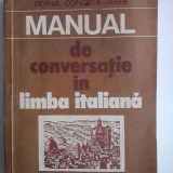 Manual de conversatie in limba italiana - Doina Condrea / R7P1S