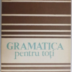 GRAMATICA PENTRU TOTI de MIOARA AVRAM 1986 - Studiu literar