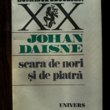 Beletristica - Johan Daisne - Scara de nori si de piatra