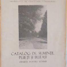 CATALOG DE SEMINTE, PUIETI SI BUTASI OFERITI PENTRU SCHIMB, 1963