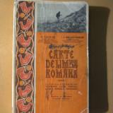 Carte limba romana clasa a treia N. Cartojan Craiova 1927 - Carte veche