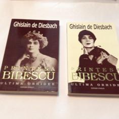 PRINTESA BIBESCU - ULTIMA ORHIDEE - Ghislain de Diesbach - 2 volume, RF10/4 - Istorie