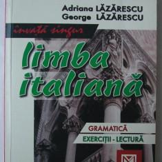 A. Lazarescu, G. Lazarescu - Invata Singur Limba Italiana - Curs Limba Italiana