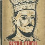 Al. Cartojan - Petru Cercel. Viata, domnia si aventurile sale - Istorie
