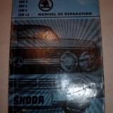 SKODA, MANUAL DE REPARATII, 1977, ED.I - Carti auto