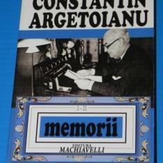 CONSTANTIN ARGETOIANU MEMORII VOL I-II ed 2008 cuprinde partile 1-4 1871-1916 - Biografie