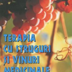 Eugen Petrescu - Terapia cu struguri si vinuri medicinale - 584792 - Carte Medicina alternativa