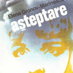 Roman - Elena Gronov-Marinescu - Asteptare - 35876