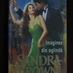 Sandra Brown - Imaginea din oglinda - 599088 - Roman dragoste