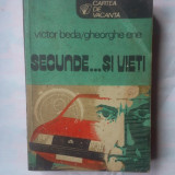(C324) VICTOR BEDA / GHEORGHE ENE - SECUNDE... SI VIETI