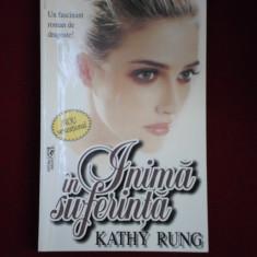 Kathy Rung - Inima in suferinta - 370360 - Roman dragoste
