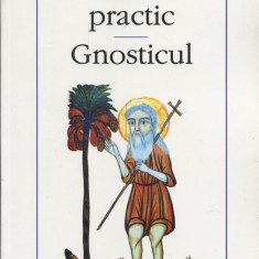 Evagrie Ponticul - Tratatul practic. Gnosticul - 560442 - Carti Crestinism