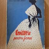 CROITORIE PENTRU FEMEI- NATALIA TAUTU, MARIA ANDRUSCA