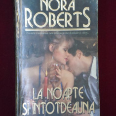 Roman dragoste - Nora Roberts - La noapte si intotdeauna - 569087