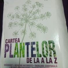 CARTEA PLANTELOR DE LA A LA Z - Reader's Digest