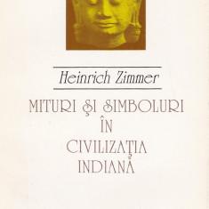 Heinrich Zimmer - Mituri si simboluri in civilizatia indiana - 552943 - Carti Samanism