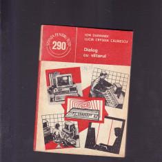 DIALOG CU VIITORUL - Carte hardware