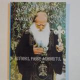 FLORI DIN GRADINA MAICII DOMNULUI de CUVIOSUL PAISIE AGHIORITUL, 2002 - Carti Crestinism