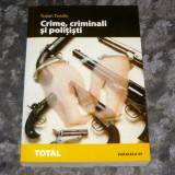 Traian Tandin - CRIME, CRIMINALI SI POLITISTI - 2+1 gratis RBK20074 - Istorie