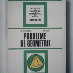 PROBLEME DE GEOMETRIE - I.C. DRAGHICESCU, V. MASGRAS ( Sif ) - Culegere Matematica