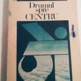 Mircea Eliade - Drumul spre centru, 605 pagini, 10 lei - Filosofie