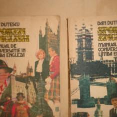 Manual de conversatie in limba engleza 2 vol./1991/673pag- Dan Dutescu - Curs Limba Engleza Altele