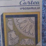 Cartea Ipsosarului - C.tsicura I.csedreki A.tsicura, 533944 - Carti Constructii