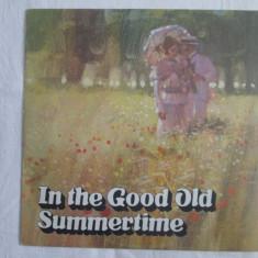 Various – In The Good Old Summertime _ vinyl, LP, UK - Muzica Jazz Altele, VINIL